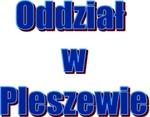 Oddział w Pleszewie